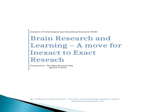 Brain Research and Learning – A move for Inexact to Exact Research Presentation