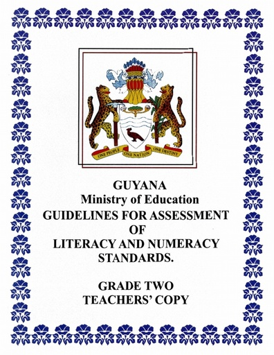 Guildlines for Assessment of Literacy and Numeracy Stds Teacher's Copy Grade 2