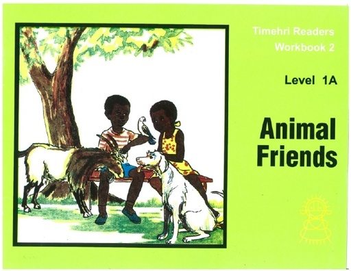 Animal Friends Timehri Readers WorkBook 2 Level 1A